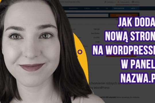 Jak dodac nowa strona na wordpressie w panelu nazwa.pl Ola Dabrowa 2